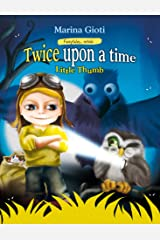 Twice Upon a Time: Little Thumb (Fairytales Retold Book 3) Kindle Edition
