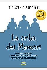 La tribù dei maestri (Italian Edition) Kindle Edition