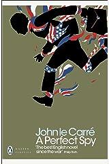 A Perfect Spy (Penguin Modern Classics) Kindle Edition
