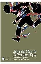 A Perfect Spy (Penguin Modern Classics)