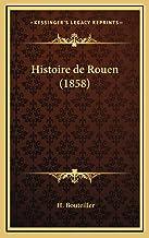 Histoire de Rouen (1858)