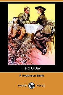 Felix O'Day (Dodo Press)