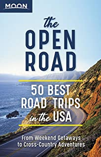 The Open Road (First Edition): 50 Best Road Trips in the USA