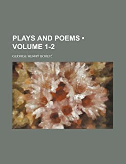 Plays and Poems (Volume 1-2)