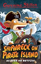 Shipwreck on Pirate Island (Geronimo Stilton: 10 Book Collection (Series 3))