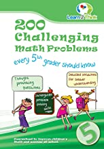 200 Challenging Math Problems every 5th grader should know (Volume 5)