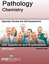 Pathology Chemisty: Specialty Review and Self-Assessment (StatPearls Review Series Book 161)