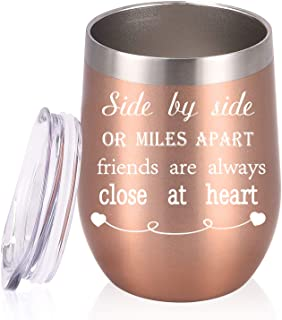 Side By Side or Miles Apart Friends Are Always Close at Heart Birthday Gifts Wine Tumbler, 12 Oz Stainless Steel Wine Tumbler Inspirational Gift for Best Friends Girlfriend Co worker, Rose Gold