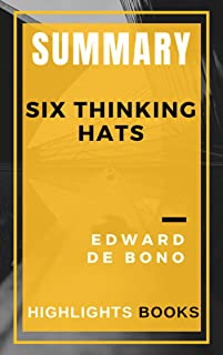 SUMMARY: Six Thinking Hats - The Best Highlights and Key Concepts | Save Money and Time With Summaries | Edward De Bono