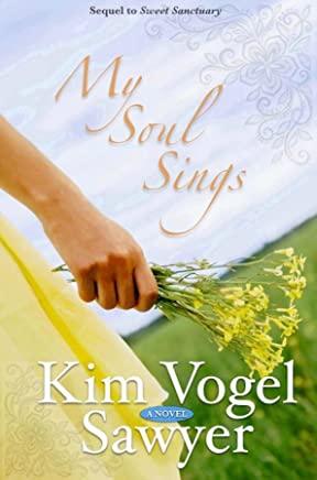 My Soul Sings: Sequel to Sweet Sanctuary (English Edition)
