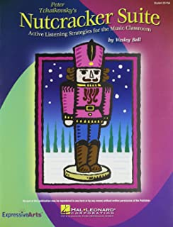 Nutcracker Suite, Classroom Kit: Active Listening Strategies for the Music Classroom