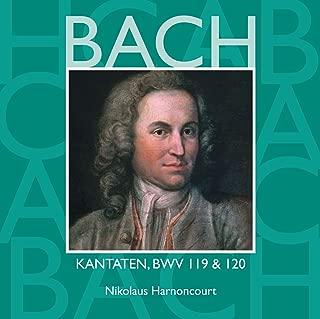 Bach, JS : Sacred Cantatas BWV Nos 119 & 120