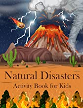 Natural Disasters Activity Book for Kids: Puzzle, Coloring Pages, Word Search, Crosswords, Cryptography, Cut and Paste, Ma...