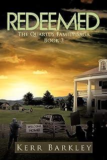 Redeemed: The Quartus Family Saga Book 3