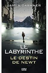 Le Labyrinthe : Le destin de Newt (French Edition) Kindle Edition