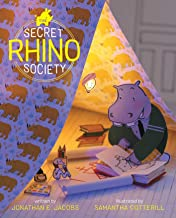 The Secret Rhino Society