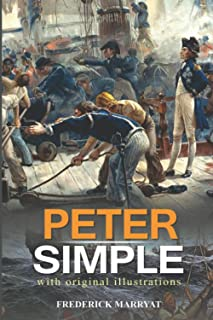 Peter Simple : (Illustrated) With Original Illustrations