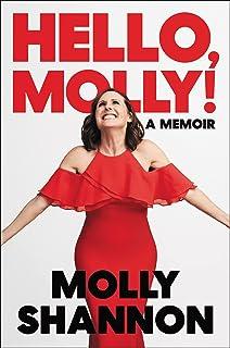 Hello, Molly!: A Memoir