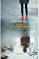 Ellie all'improvviso Formato Kindle