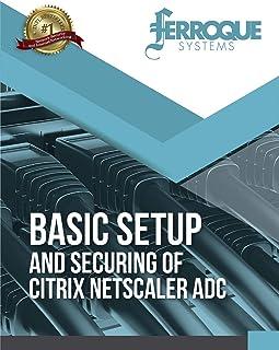 Basic Setup and Securing of Citrix NetScaler ADC