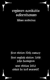 Regimen Sanitatis Salernitanum: Lillium Medicinae
