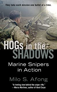 Hogs in the Shadows: Marine Snipers in Action