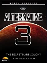 Alternative 3 - The Secret Mars Colony