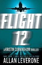 Flight 12: A Kristin Cunningham Thriller (Flight 12 Begins Series Book 1)