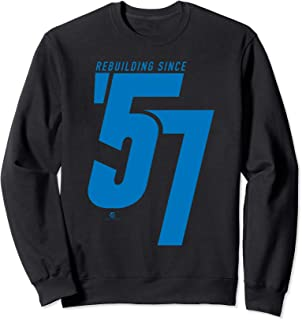 Rebuilding Since 57 (2019 Edition) Sweatshirt