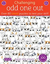 Odd One Out: Over 80 Timed Puzzles to Test Your Skill! (Challenging...Books)
