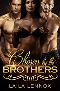 AFRICAN AMERICAN Threesome Ménage: Chosen by the Brothers – Steamy African American Threesome Romance (Erotica BWWM Romance Ménage) (New Adult Threesome Short Stories)