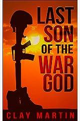Last Son of the War God Kindle Edition