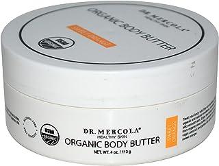 Dr. Mercola, Organic Revitalizing Body Butter Sweet Orange, 4 oz (113 g), Coconut Oil, Shea Butter, non GMO, Soy-Free, Gluten Free, Cruelty Free, USDA Organic