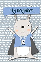 My Neighbor...: Adventures of A Rabbit   A What Happens Next Comic Activity Book For Artists (Make Your Own Comics Workbook) (Volume 6)