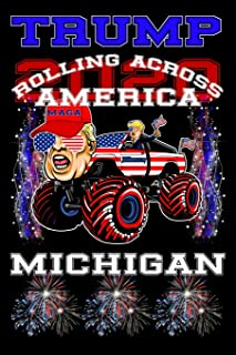 Trump 2020 Rolling Across America Michigan: 120 page 6x9 lined composition notebook jornal