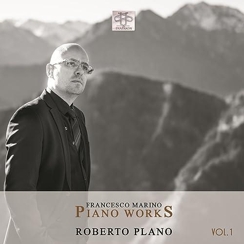 Francesco Marino: Piano Works, Vol. 1