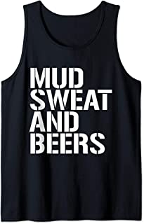 Mud Sweat and Beers Tank Top
