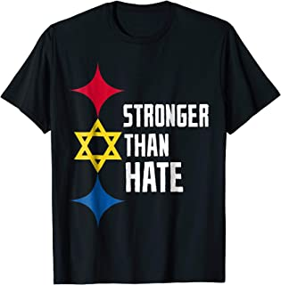 Stronger Than Hate jewish pride Pittsburgh Strong T-Shirt