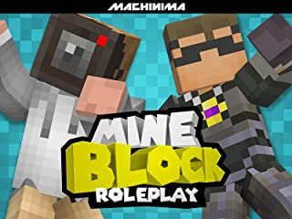 Clip: Mine Block: Roleplay