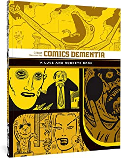 Comics Dementia: A Love and Rockets Book: 12