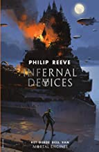 Infernal Devices (Mortal Engines Book 3)