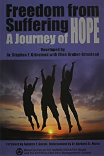 Freedom From Suffering: A Journey of Hope