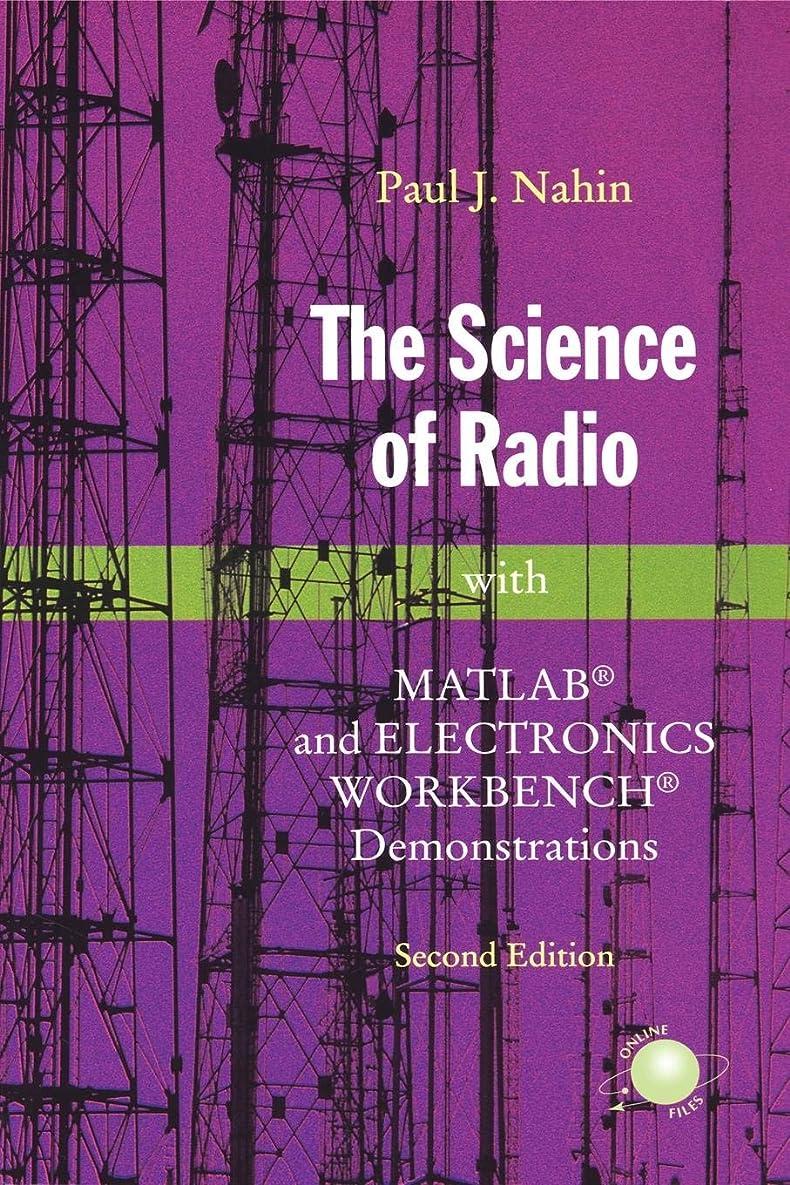 危険な非武装化クマノミThe Science of Radio: with MATLAB? and Electronics Workbench? Demonstrations