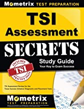 TSI Assessment Secrets Study Guide: TSI Assessment Review for the Texas Success Initiative Diagnostic and Placement Tests