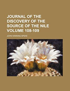 Journal of the Discovery of the Source of the Nile Volume 108-109