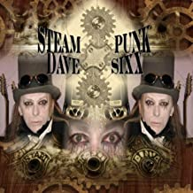 Steampunk or Tales from the Sixxsteria Manor
