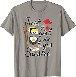 Cute Kawaii Sushi | Just A Girl Who Loves Sushi T-Shirt