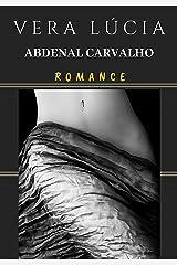 Vera Lúcia (Portuguese Edition) Kindle Edition