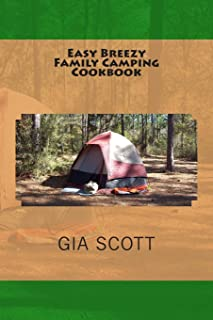Easy Breezy Family Camping Cookbook
