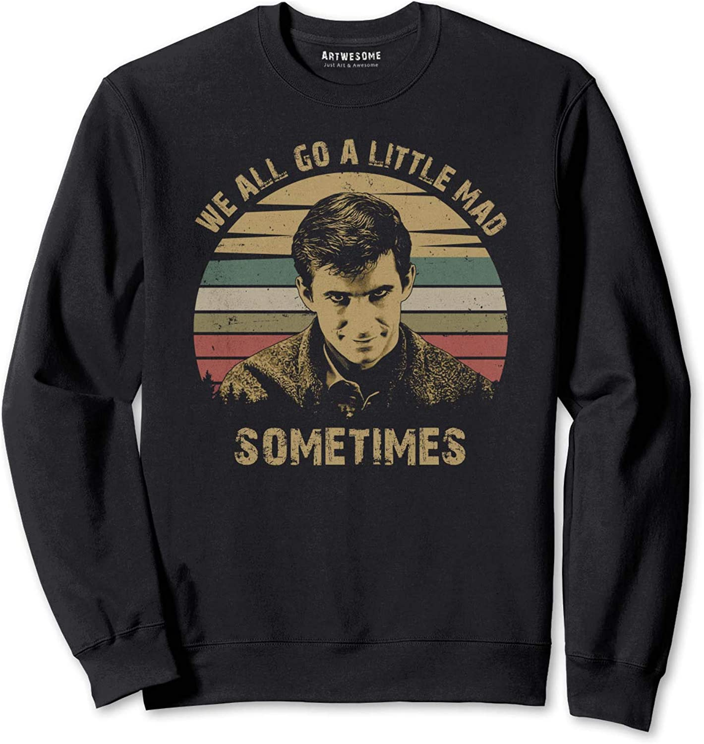We All Go A 激安通販 Little Mad Sometimes T-Shirt Vintage 商店